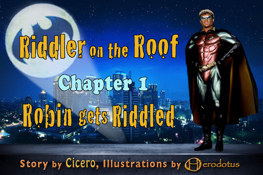 ../../picstories/cicero/riddler_on_the_roof_1/cicero_rotr_1_000.jpg