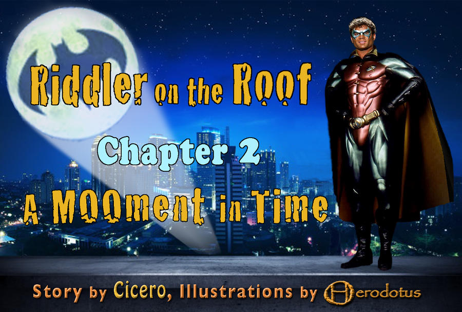 ../../picstories/cicero/riddler_on_the_roof_2/cicero_rotr_2_000.jpg